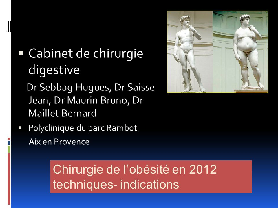 Cabinet de chirurgie digestive Dr Sebbag Hugues, Dr Saisse Jean, Dr Maurin Bruno, Dr Maillet Bernard Polyclinique du parc Rambot Aix en Provence Chiru