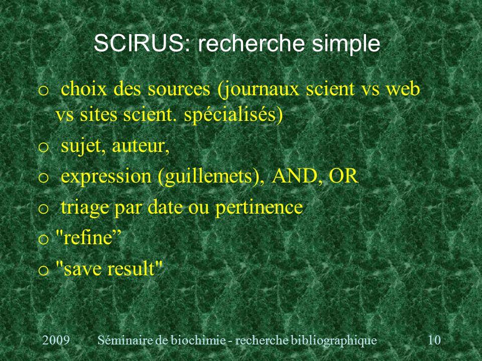 SCIRUS: recherche simple o choix des sources (journaux scient vs web vs sites scient.