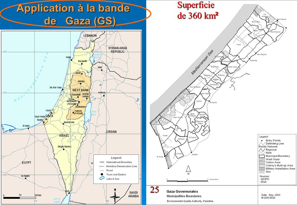 12 Application à la bande de Gaza (GS) Superficie de 360 km ² 25