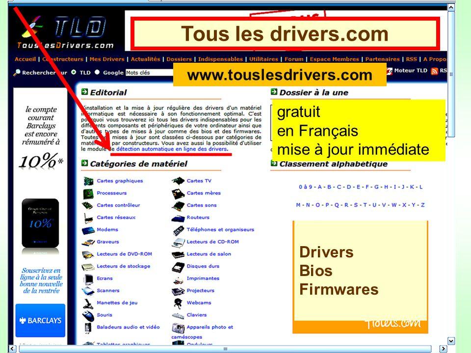 Tous les drivers.com Drivers Bios Firmwares gratuit en Français mise à jour immédiate www.touslesdrivers.com