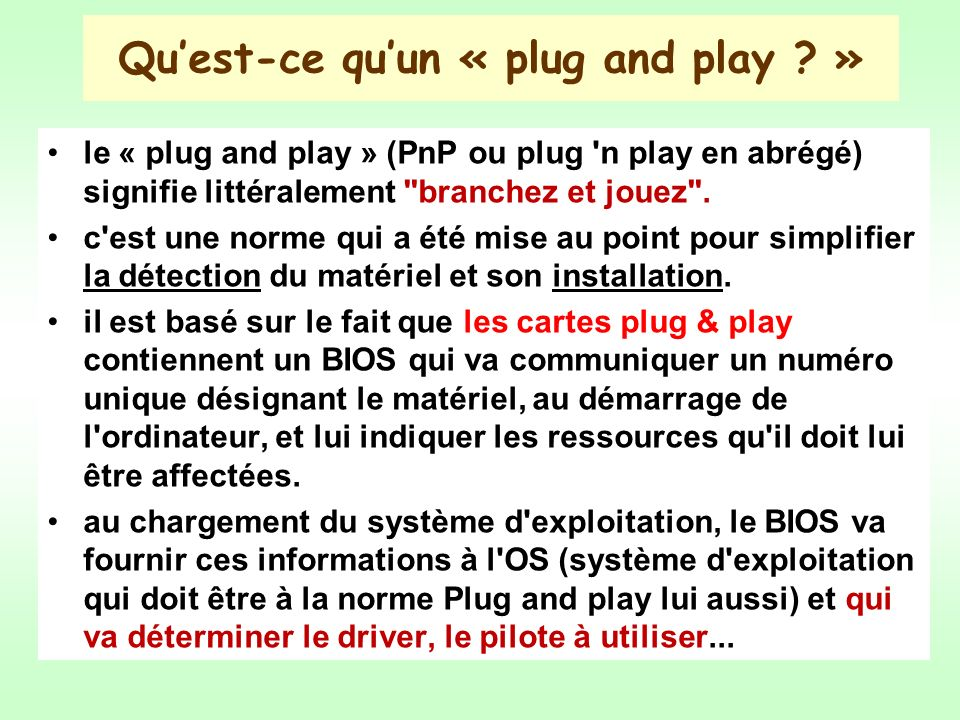Quest-ce quun « plug and play .