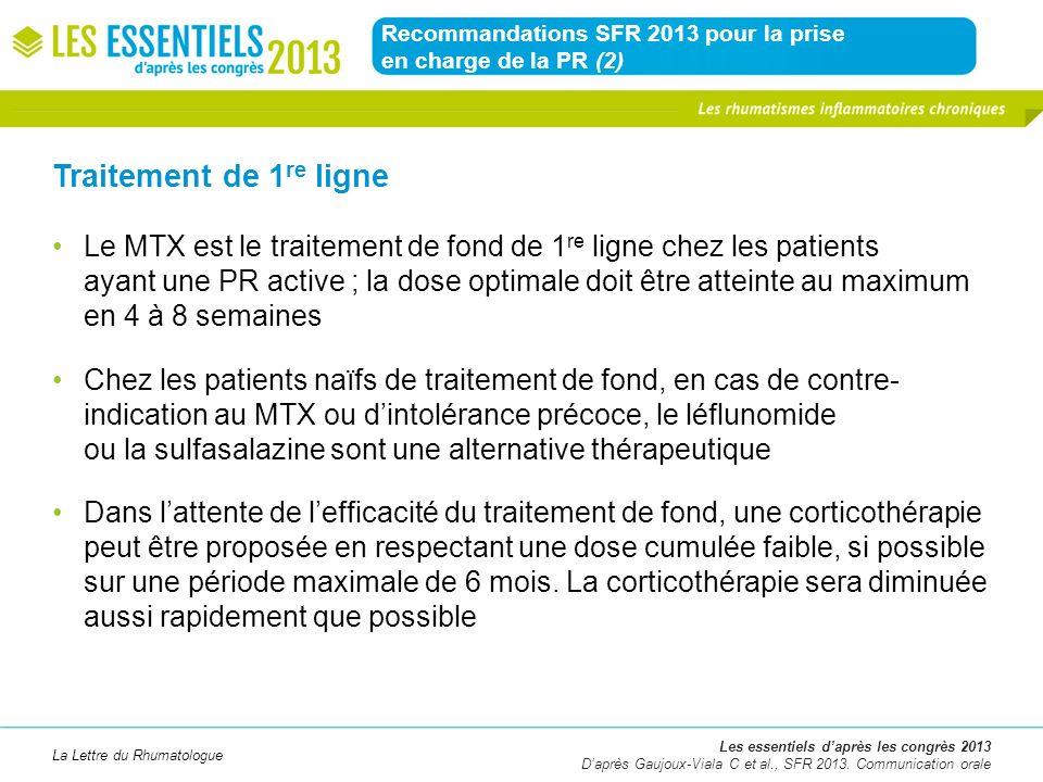 La Lettre du Rhumatologue Recommandations SFR 2013 pour la prise en charge de la PR (2) Les essentiels daprès les congrès 2013 Daprès Gaujoux-Viala C