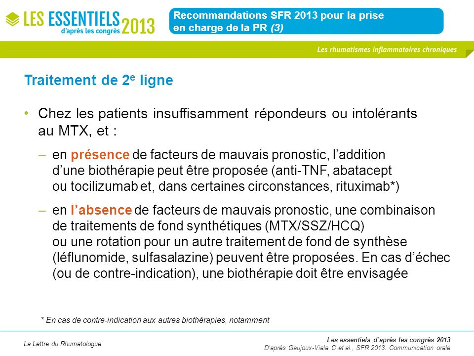 La Lettre du Rhumatologue Recommandations SFR 2013 pour la prise en charge de la PR (3) Les essentiels daprès les congrès 2013 Daprès Gaujoux-Viala C
