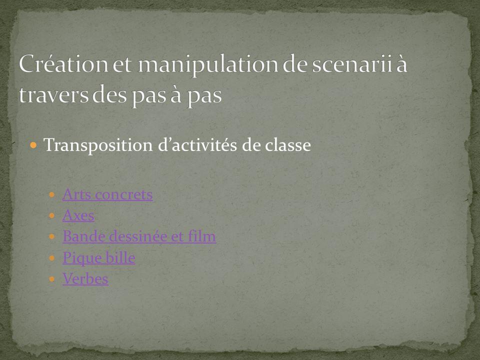 Transposition dactivités de classe Arts concrets Axes Bande dessinée et film Pique bille Verbes
