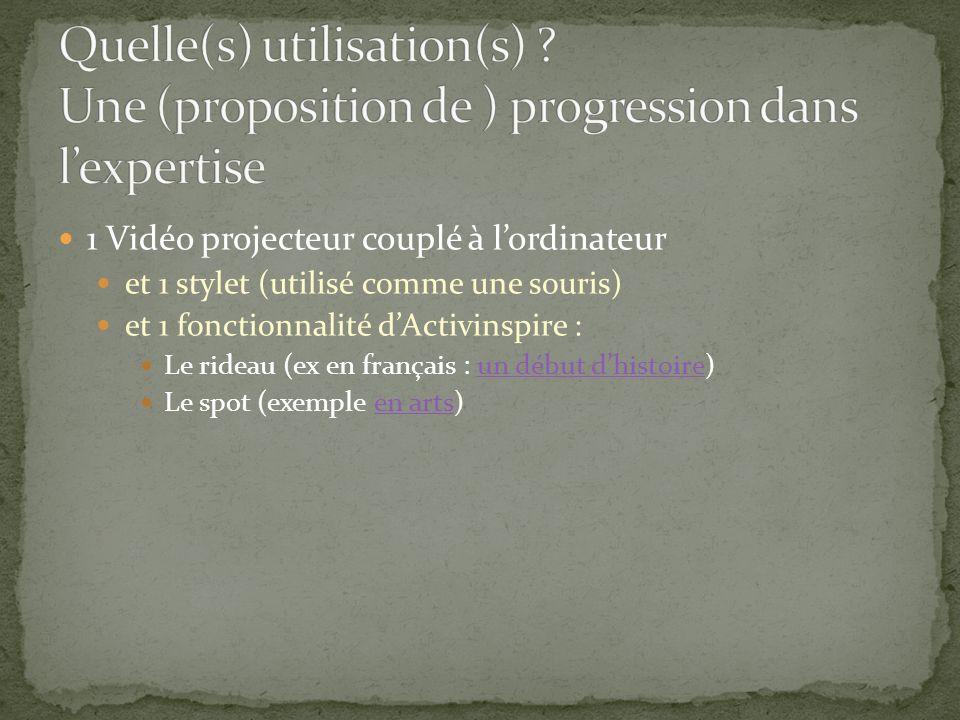 1 Vidéo projecteur couplé à lordinateur et 1 stylet (utilisé comme une souris) et 1 fonctionnalité dActivinspire : Le rideau (ex en français : un débu