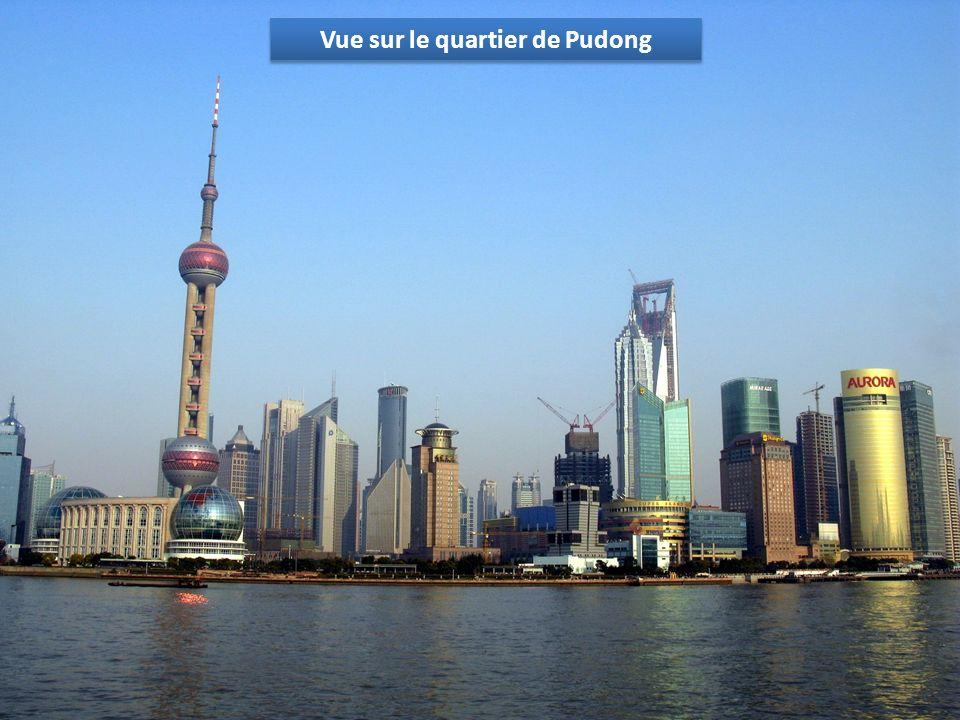 Vue sur le quartier de Pudong