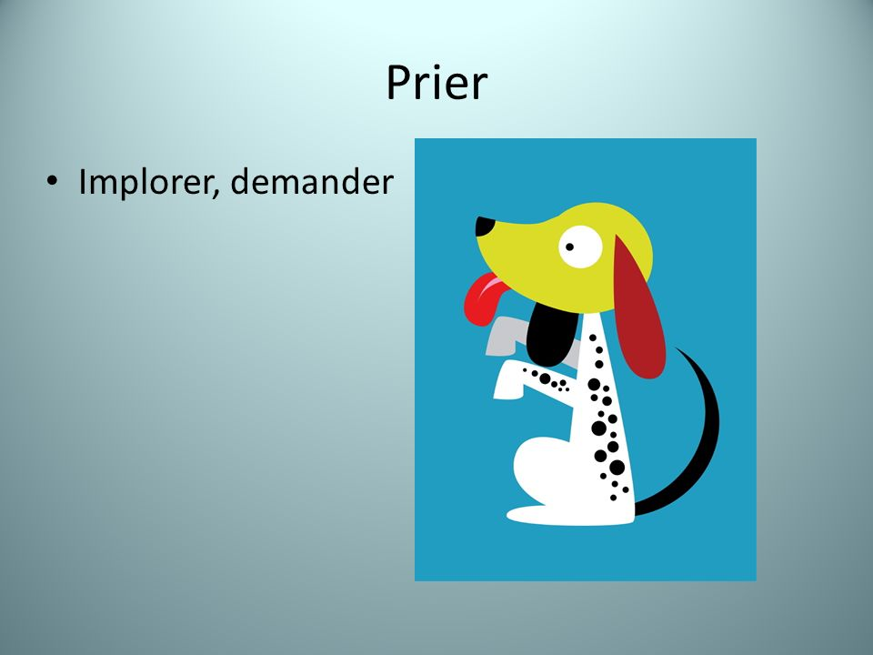 Prier Implorer, demander