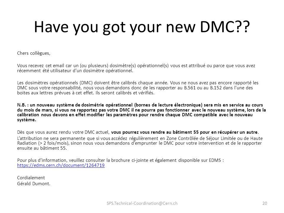 Have you got your new DMC?? Chers collègues, Vous recevez cet email car un (ou plusieurs) dosimètre(s) opérationnel(s) vous est attribué ou parce que