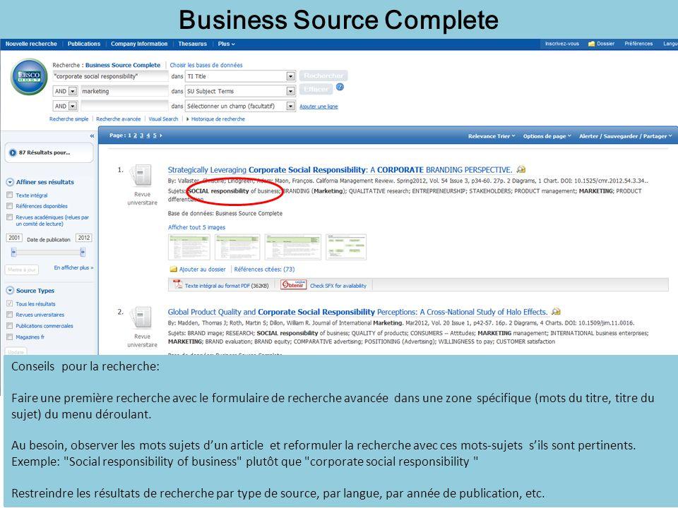 Business Source Complete Conseils pour la recherche: Faire une première recherche avec le formulaire de recherche avancée dans une zone spécifique (mots du titre, titre du sujet) du menu déroulant.