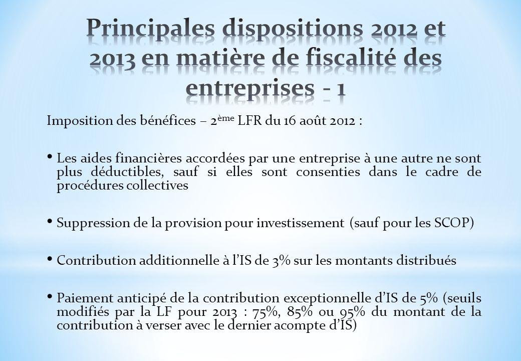 Imposition des bénéfices – 2 ème LFR du 16 août 2012 : Les aides financières accordées par une entreprise à une autre ne sont plus déductibles, sauf s