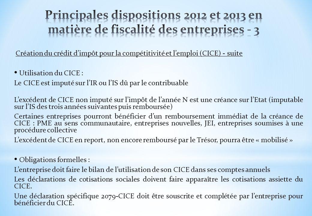 Création du crédit dimpôt pour la compétitivité et lemploi (CICE) - suite Utilisation du CICE : Le CICE est imputé sur lIR ou lIS dû par le contribuab