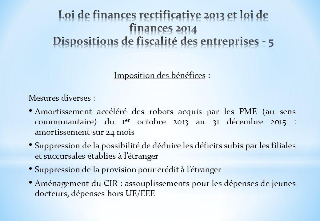 Imposition des bénéfices : Mesures diverses : Amortissement accéléré des robots acquis par les PME (au sens communautaire) du 1 er octobre 2013 au 31