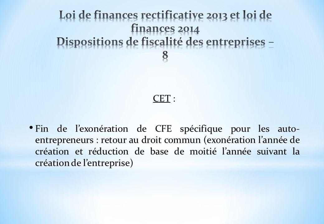 CET : Fin de lexonération de CFE spécifique pour les auto- entrepreneurs : retour au droit commun (exonération lannée de création et réduction de base