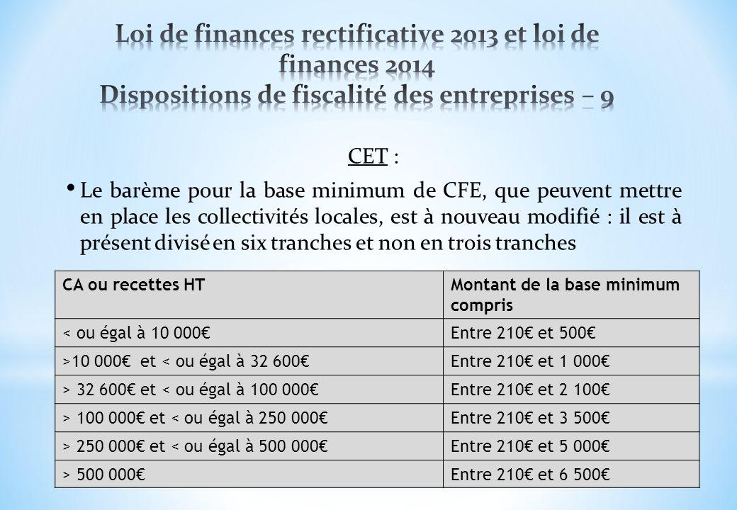 CET : Le barème pour la base minimum de CFE, que peuvent mettre en place les collectivités locales, est à nouveau modifié : il est à présent divisé en