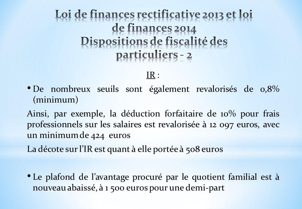 IR : De nombreux seuils sont également revalorisés de 0,8% (minimum) Ainsi, par exemple, la déduction forfaitaire de 10% pour frais professionnels sur
