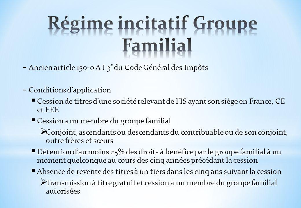 - Ancien article 150-0 A I 3°du Code Général des Impôts - Conditions dapplication Cession de titres dune société relevant de lIS ayant son siège en Fr