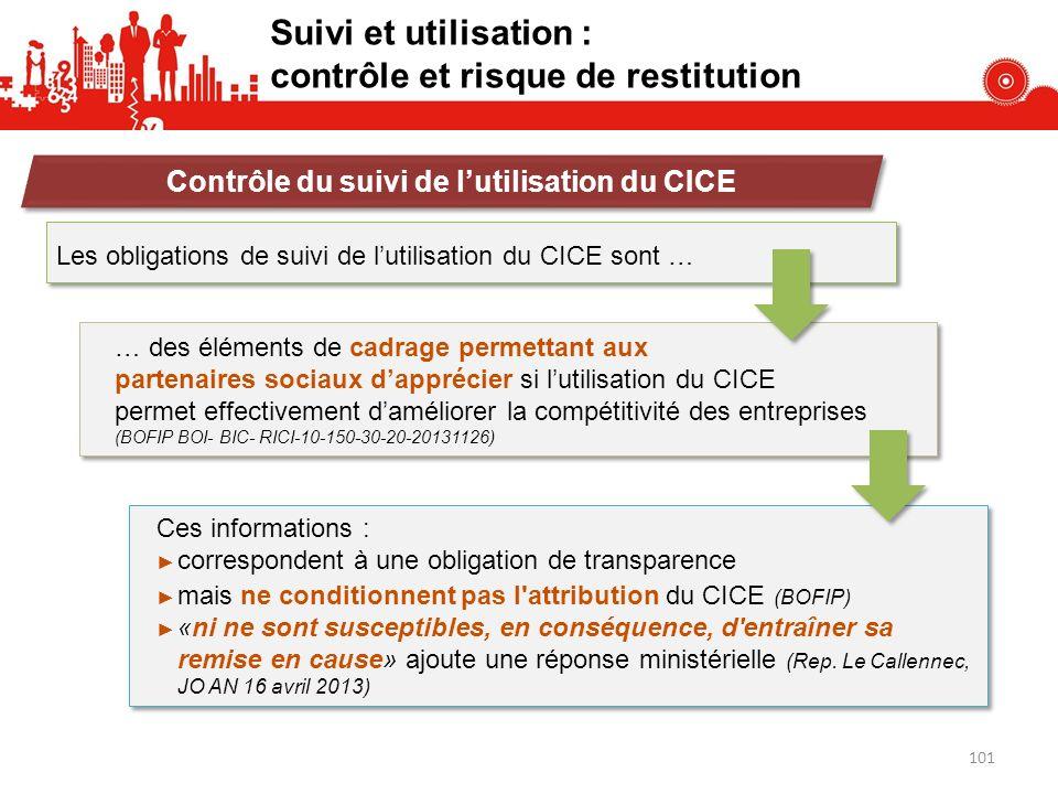 Les obligations de suivi de lutilisation du CICE sont … Contrôle du suivi de lutilisation du CICE Ces informations : correspondent à une obligation de