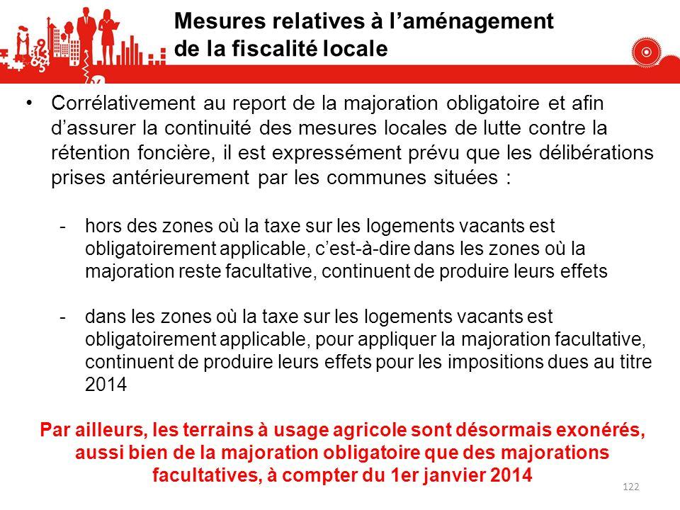 Corrélativement au report de la majoration obligatoire et afin dassurer la continuité des mesures locales de lutte contre la rétention foncière, il es