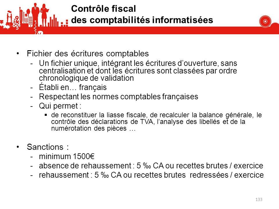 Fichier des écritures comptables -Un fichier unique, intégrant les écritures douverture, sans centralisation et dont les écritures sont classées par o