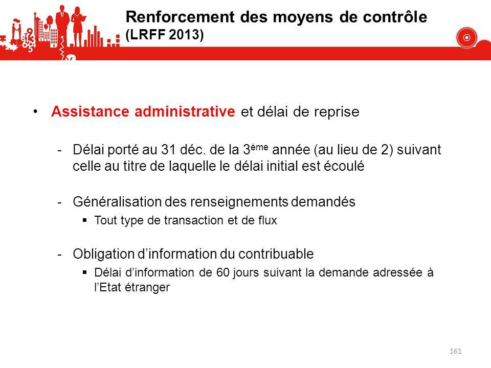 Assistance administrative et délai de reprise -Délai porté au 31 déc. de la 3 ème année (au lieu de 2) suivant celle au titre de laquelle le délai ini