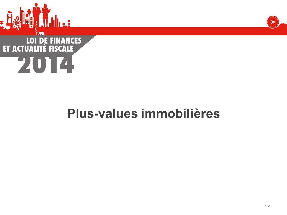 Plus-values immobilières 46