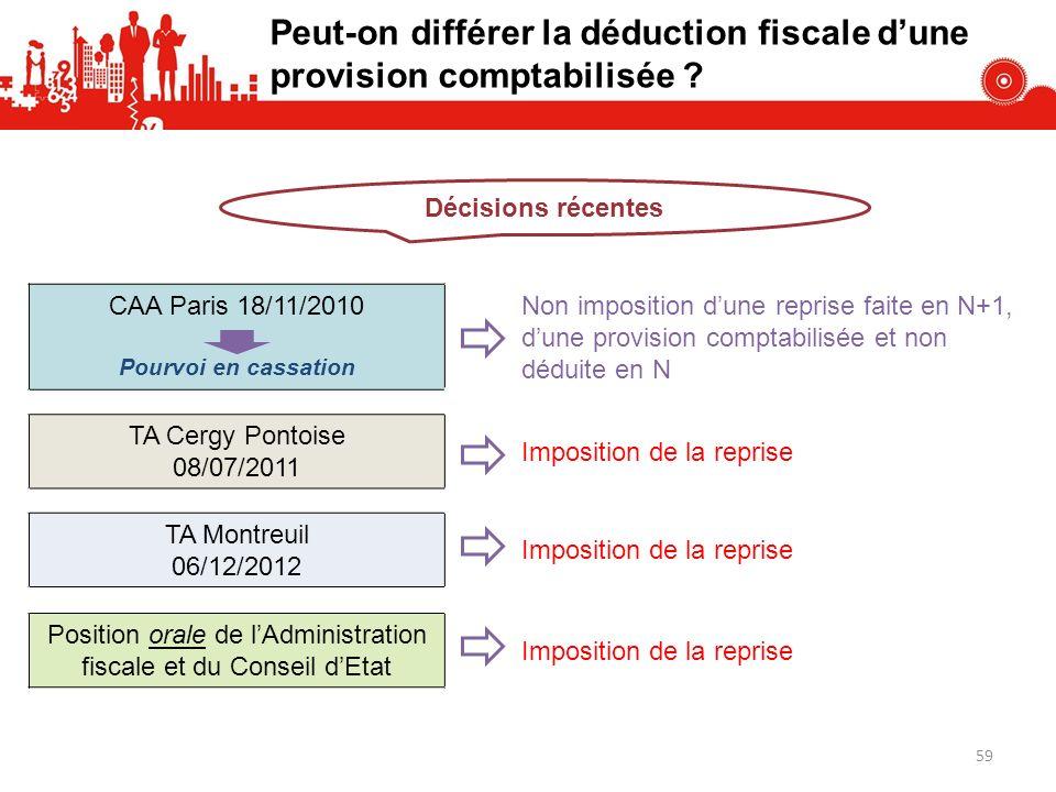 CAA Paris 18/11/2010 Pourvoi en cassation Non imposition dune reprise faite en N+1, dune provision comptabilisée et non déduite en N TA Cergy Pontoise