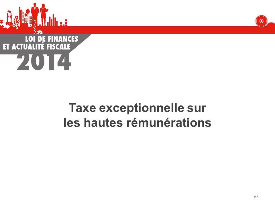 Taxe exceptionnelle sur les hautes rémunérations 65