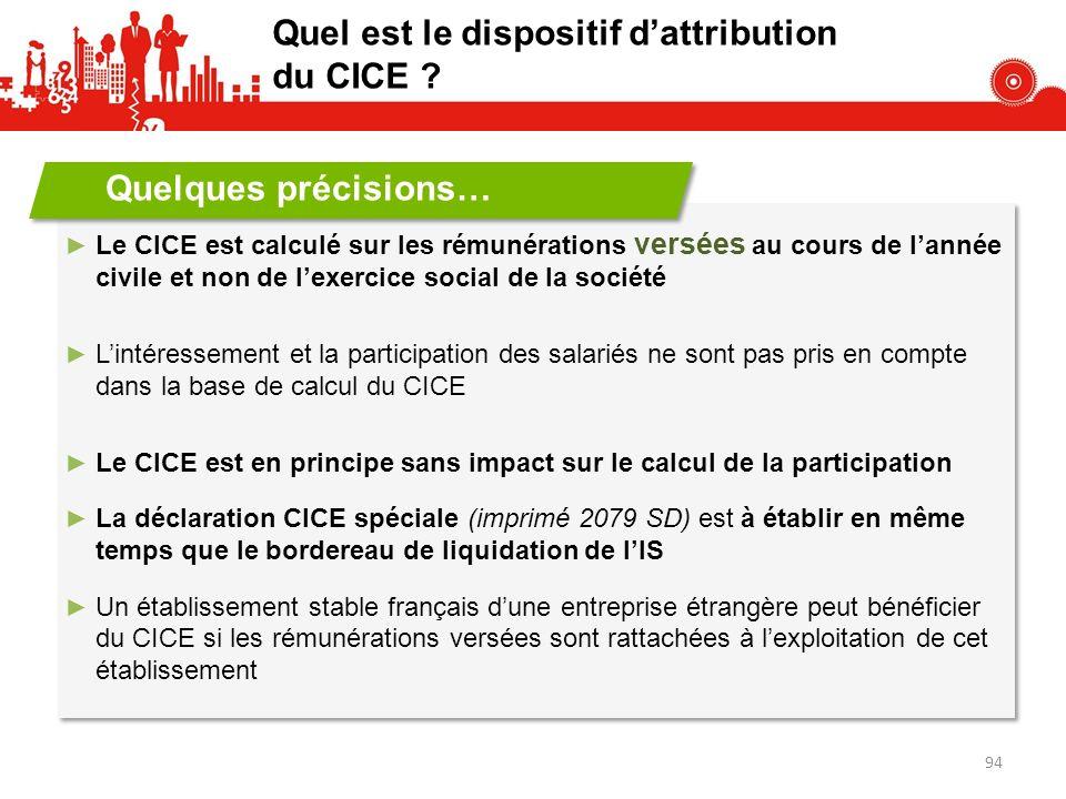 Le CICE est calculé sur les rémunérations versées au cours de lannée civile et non de lexercice social de la société Lintéressement et la participatio