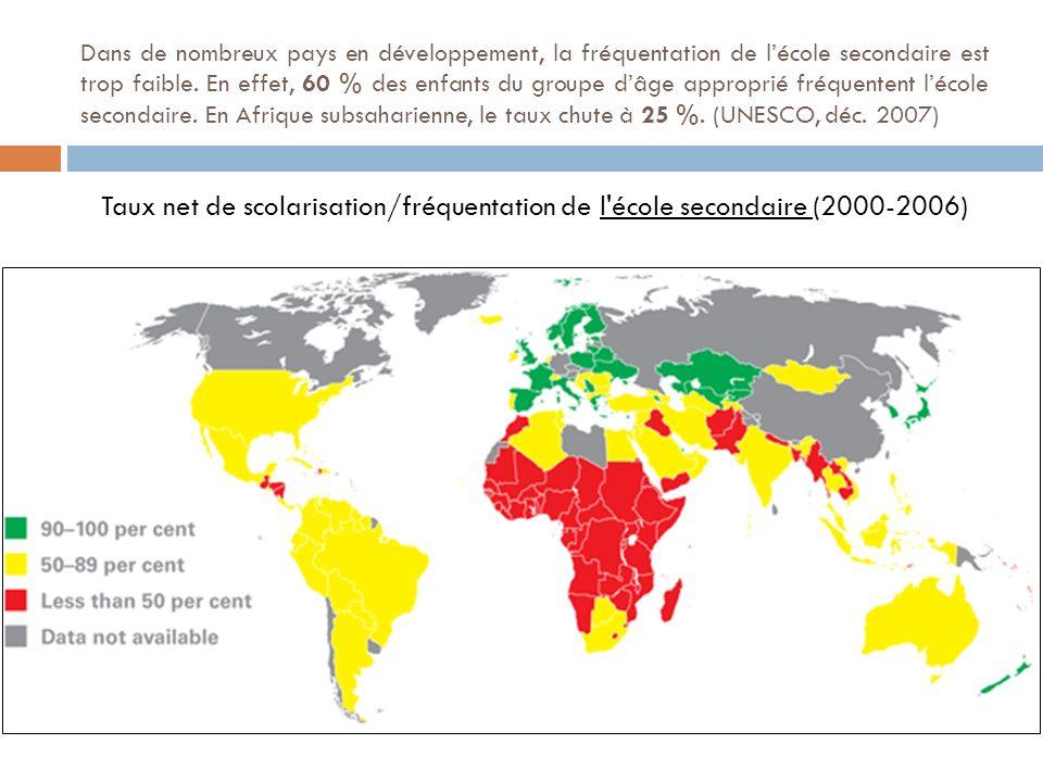 Dans de nombreux pays en développement, la fréquentation de lécole secondaire est trop faible. En effet, 60 % des enfants du groupe dâge approprié fré
