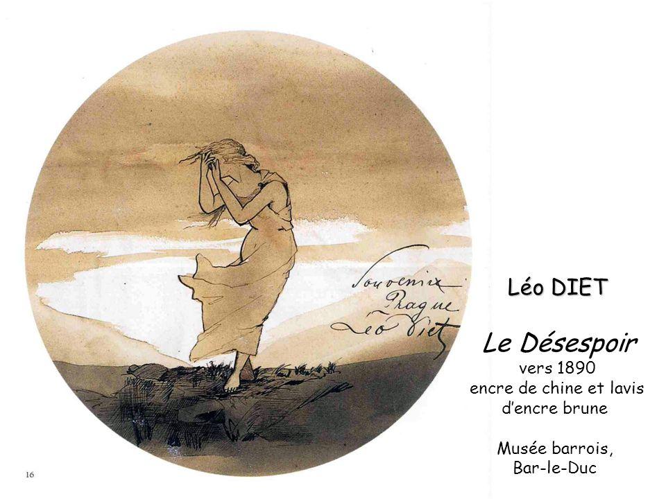Léo DIET Léo DIET Le Désespoir vers 1890 encre de chine et lavis dencre brune Musée barrois, Bar-le-Duc