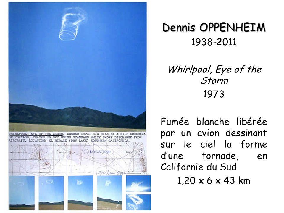 Dennis OPPENHEIM 1938-2011 Whirlpool, Eye of the Storm 1973 Fumée blanche libérée par un avion dessinant sur le ciel la forme dune tornade, en Californie du Sud 1,20 x 6 x 43 km