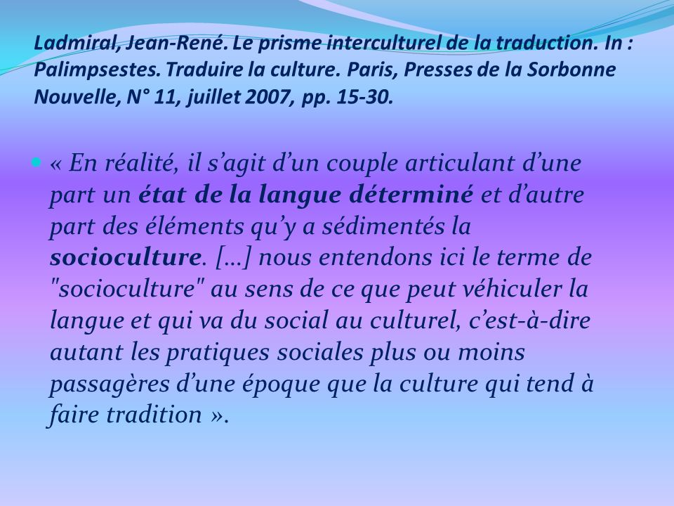 Ladmiral, Jean-René.Le prisme interculturel de la traduction.