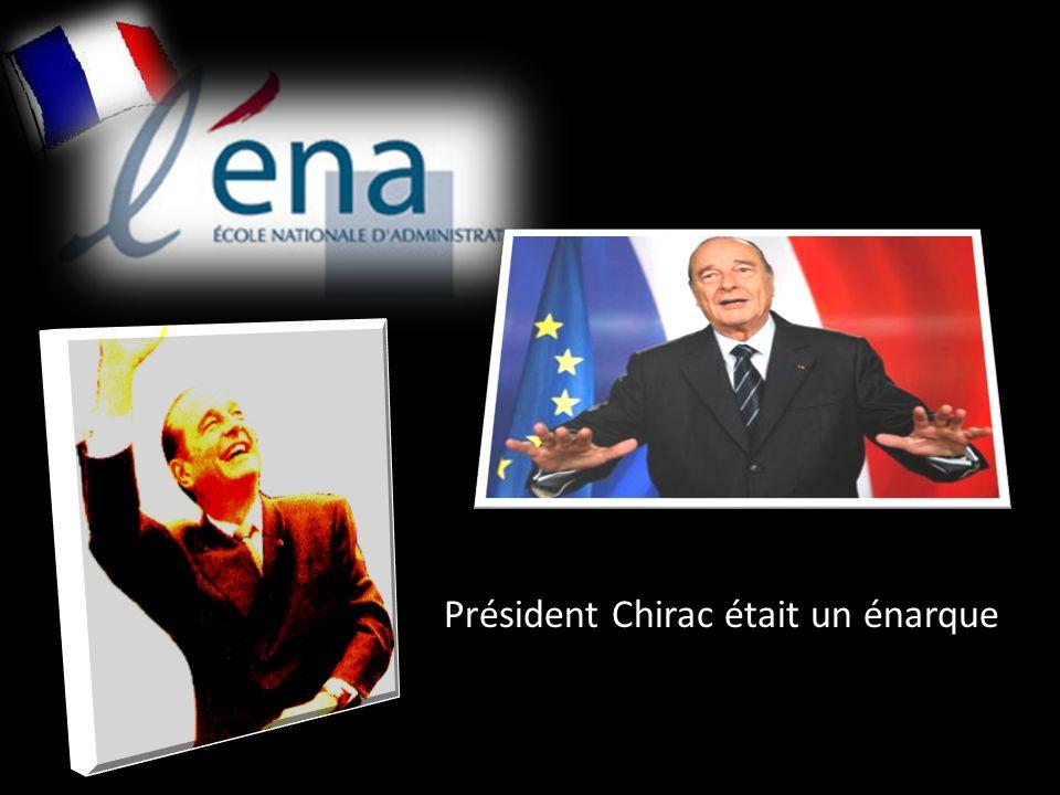 Président Chirac était un énarque