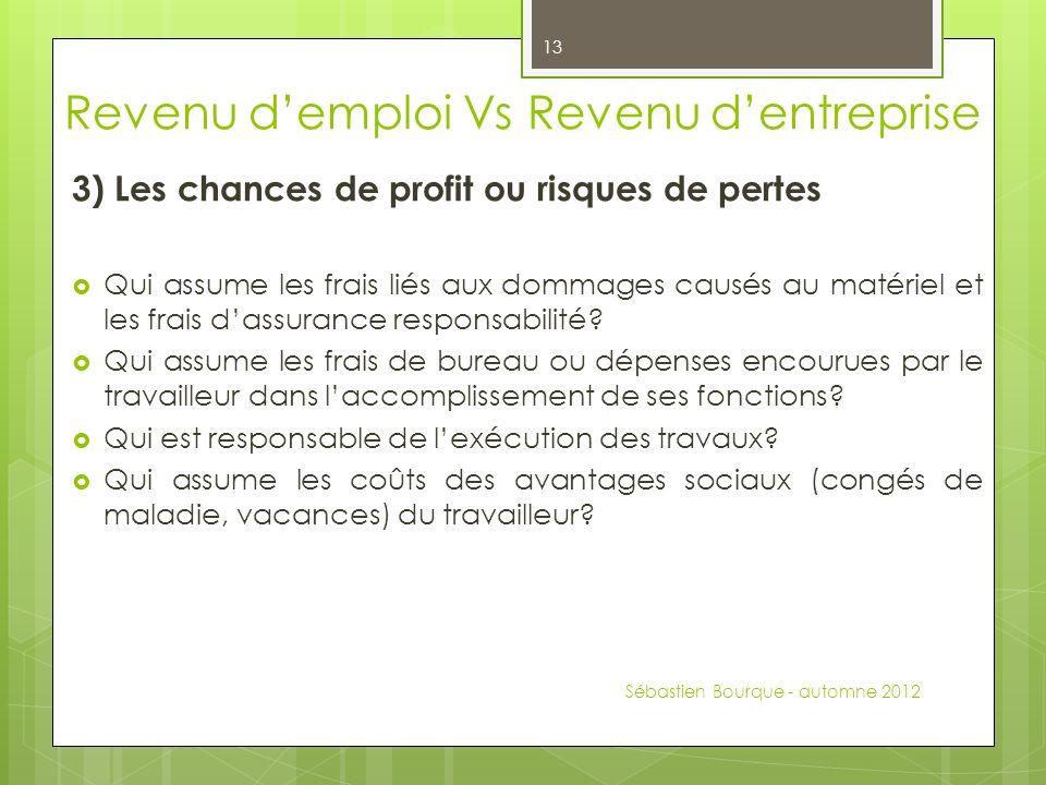 3) Les chances de profit ou risques de pertes Qui assume les frais liés aux dommages causés au matériel et les frais dassurance responsabilité? Qui as
