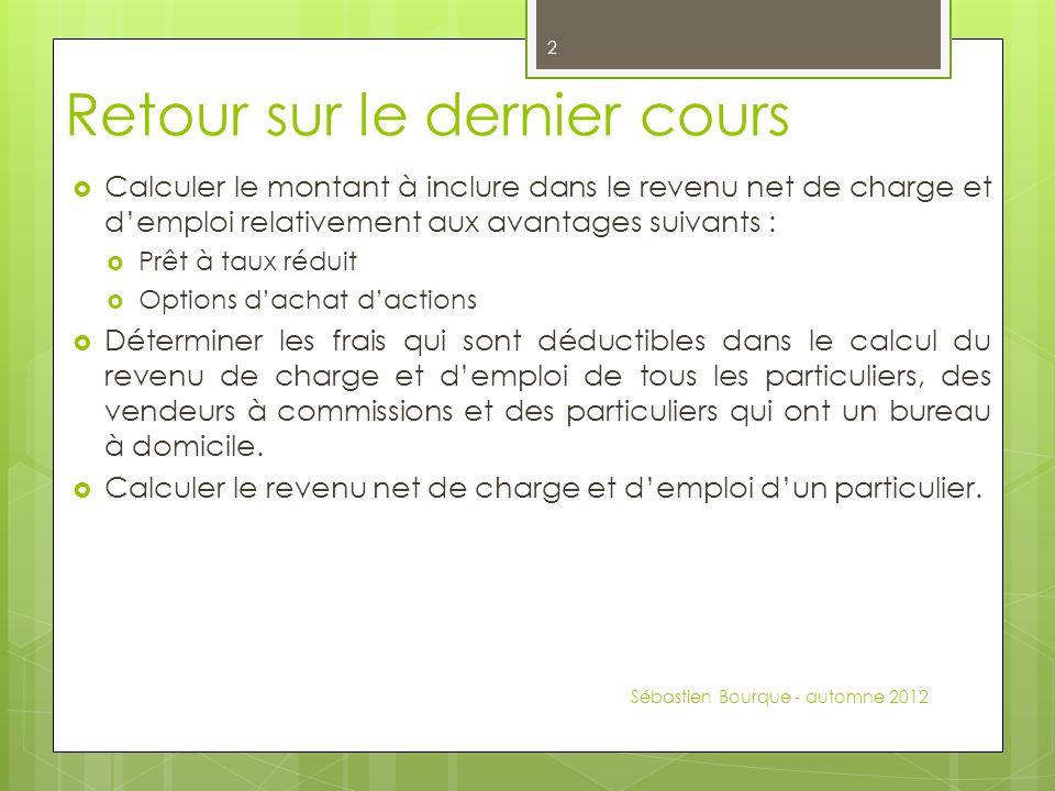 Avantage : prêt à taux réduit Sébastien Bourque - automne 2012 3