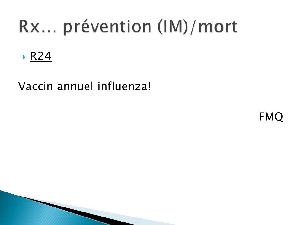 R24 Vaccin annuel influenza! FMQ