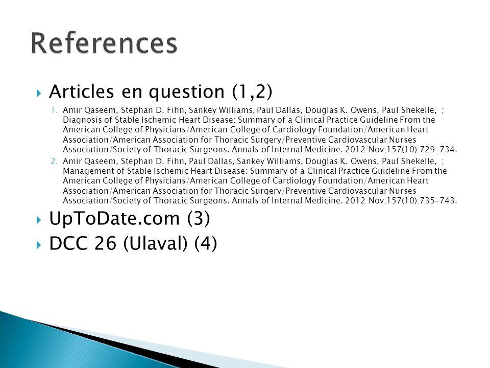 Articles en question (1,2) 1.Amir Qaseem, Stephan D.