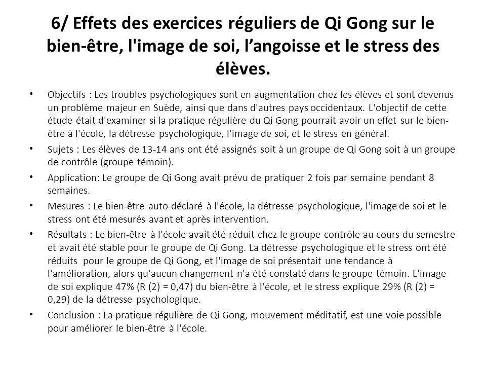 6/ Effets des exercices réguliers de Qi Gong sur le bien-être, l image de soi, langoisse et le stress des élèves.