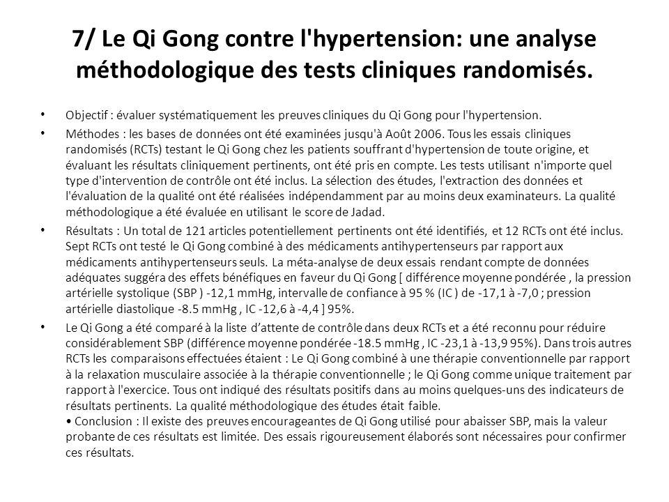 7/ Le Qi Gong contre l hypertension: une analyse méthodologique des tests cliniques randomisés.
