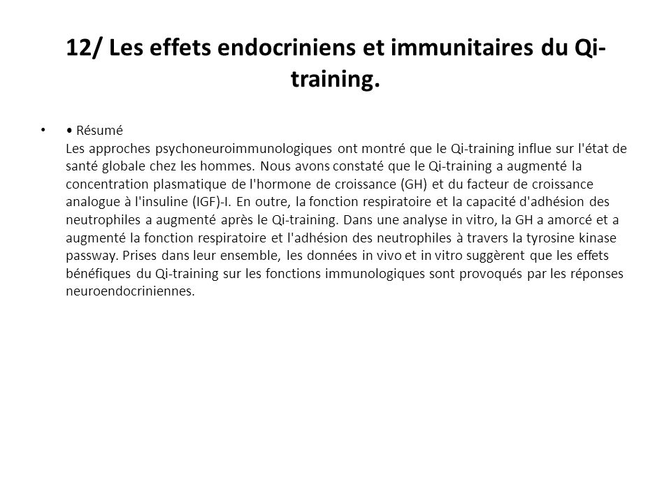 12/ Les effets endocriniens et immunitaires du Qi- training.