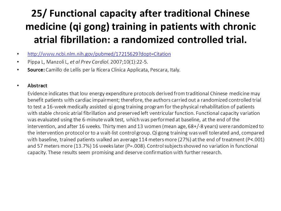 25/ Functional capacity after traditional Chinese medicine (qi gong) training in patients with chronic atrial fibrillation: a randomized controlled tr