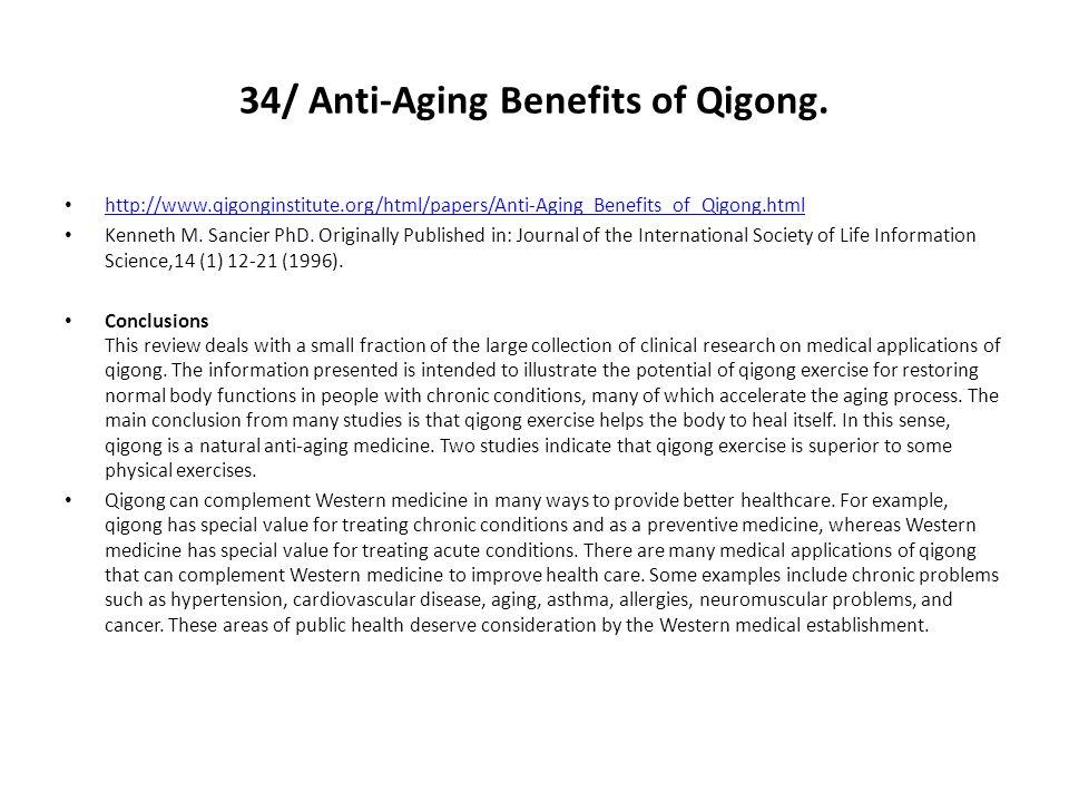 34/ Anti-Aging Benefits of Qigong.