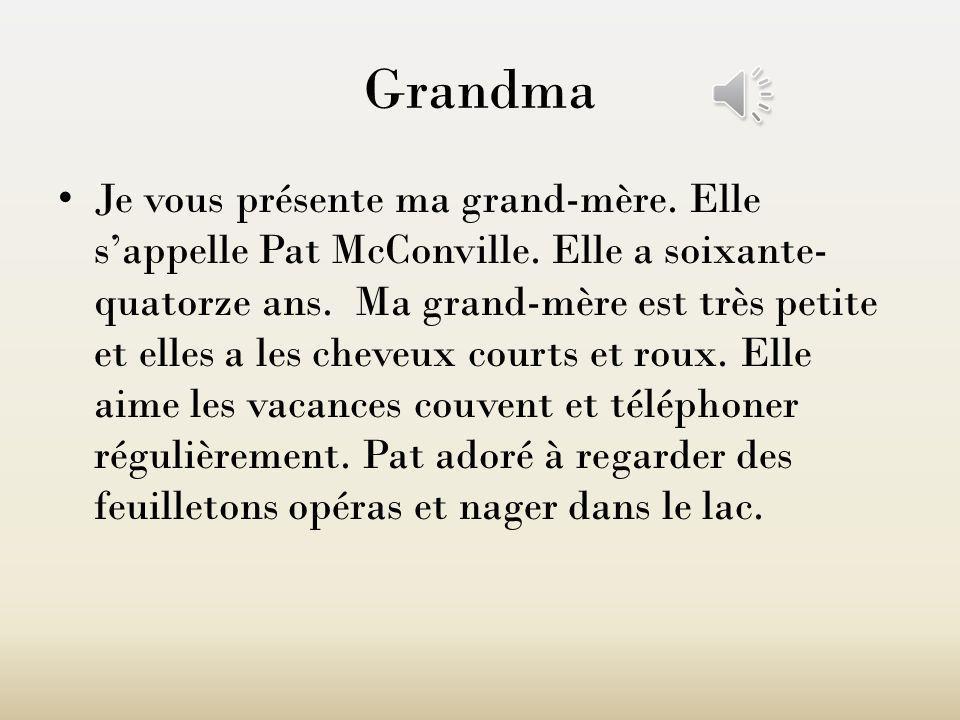 Pat McConville (Grandma)