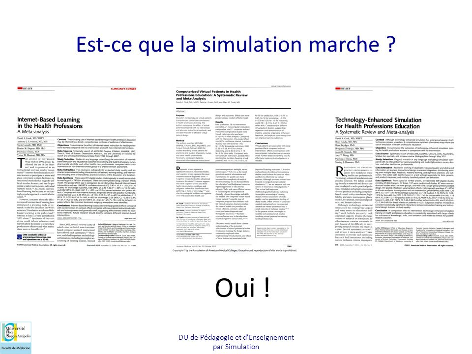 Est-ce que la simulation marche ? Oui ! DU de Pédagogie et dEnseignement par Simulation
