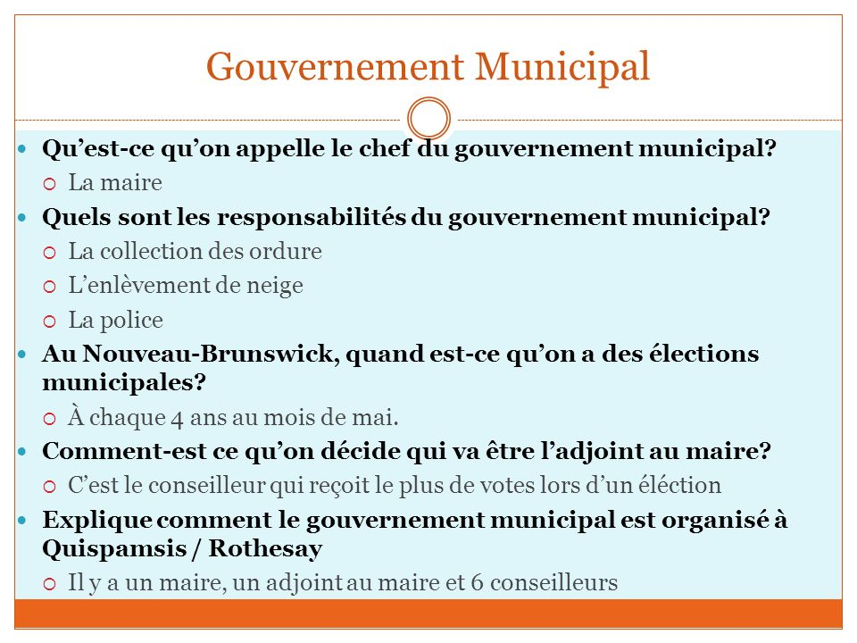 Gouvernement Municipal Quest-ce quon appelle le chef du gouvernement municipal.
