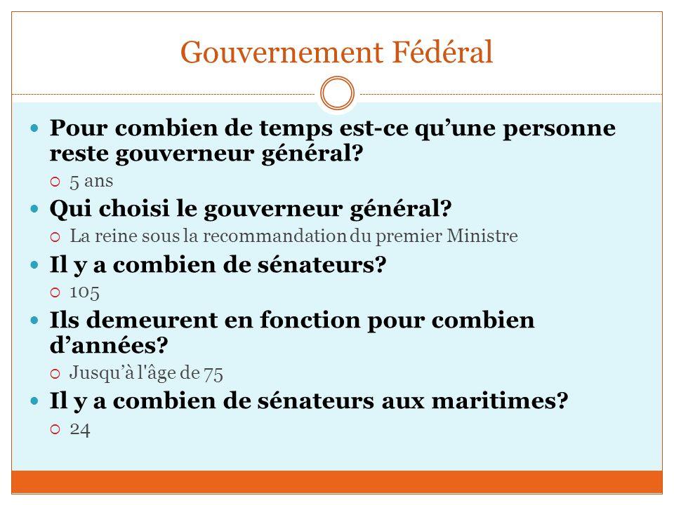 Gouvernement Fédéral Pour combien de temps est-ce quune personne reste gouverneur général.