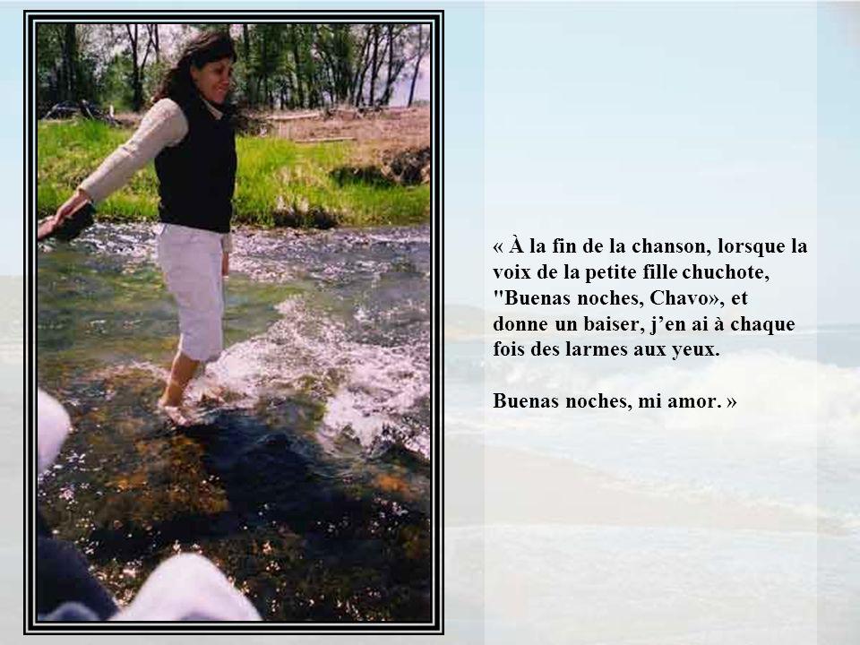 Pour terminer: « Il y a une chanson qui a été faite en l'honneur du personnage de la télévision mexicaine, El Chavo del Ocho (