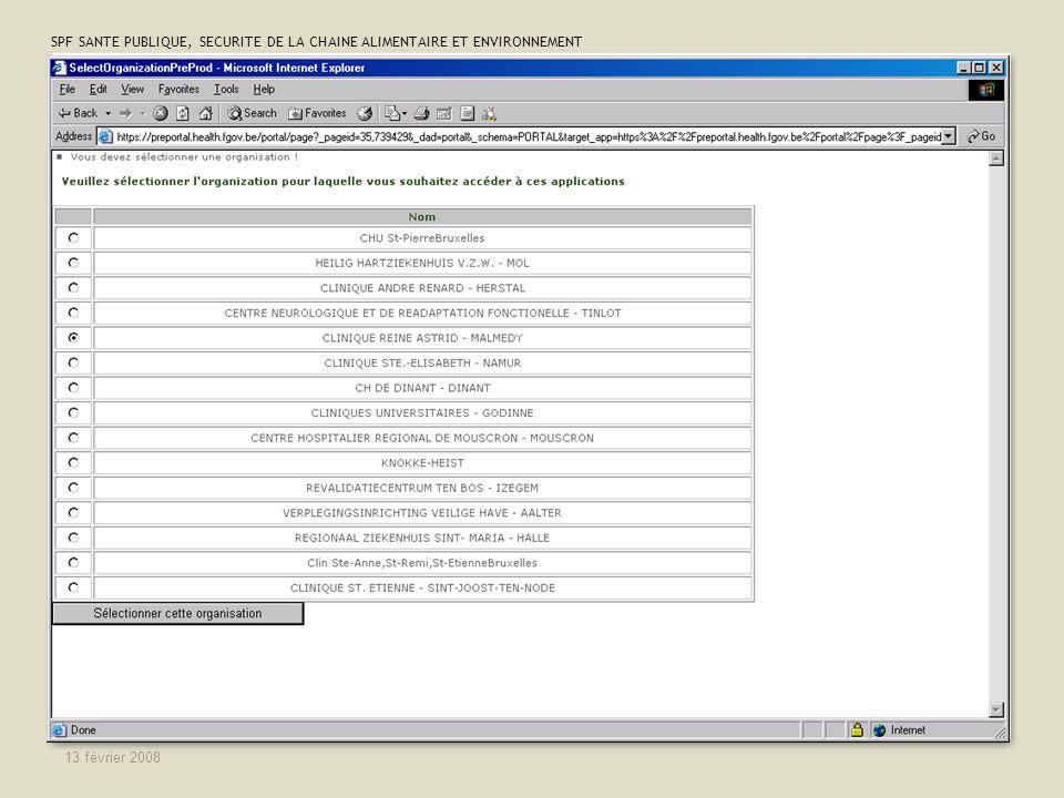SPF SANTE PUBLIQUE, SECURITE DE LA CHAINE ALIMENTAIRE ET ENVIRONNEMENT 13 février 2008 29