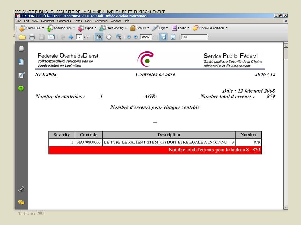 SPF SANTE PUBLIQUE, SECURITE DE LA CHAINE ALIMENTAIRE ET ENVIRONNEMENT 13 février 2008 42