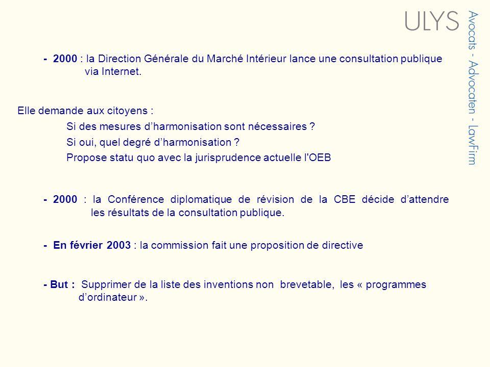- 2000 : la Direction Générale du Marché Intérieur lance une consultation publique via Internet. Elle demande aux citoyens : Si des mesures dharmonisa